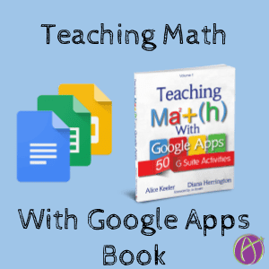 Teaching Math with Google Apps Book