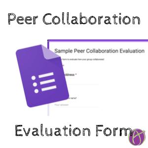 Google Form: Peer Collaboration Evaluation Template