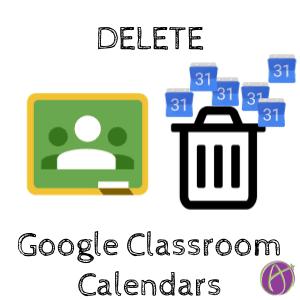 Google Classroom: DELETE Calendars