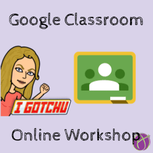 Go Slow with Google Classroom Workshop