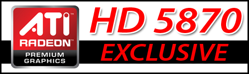 HD 5870 Exclusive