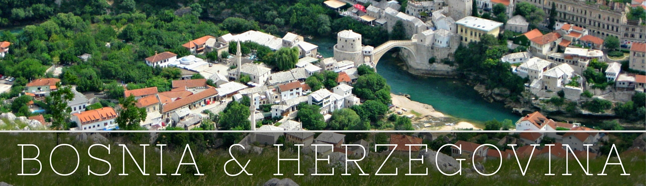 traveling bosnia and herzegovina guide