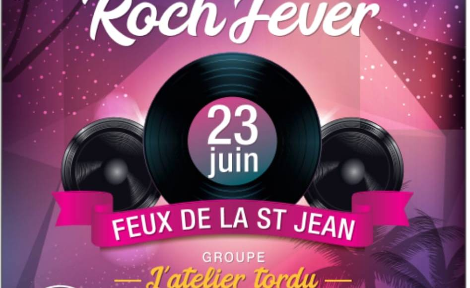 Feux de la Saint-Jean 2018 : Saturday Roch'Fever