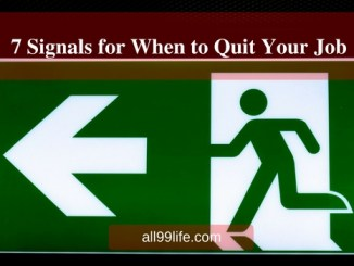 7 Signals for When to Quit Your Job all99life.com
