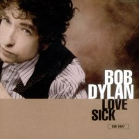 Bob Dylan's Love Sick: 2 Decades 2 versions