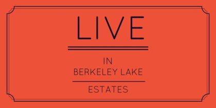 live in berkeley lake estates