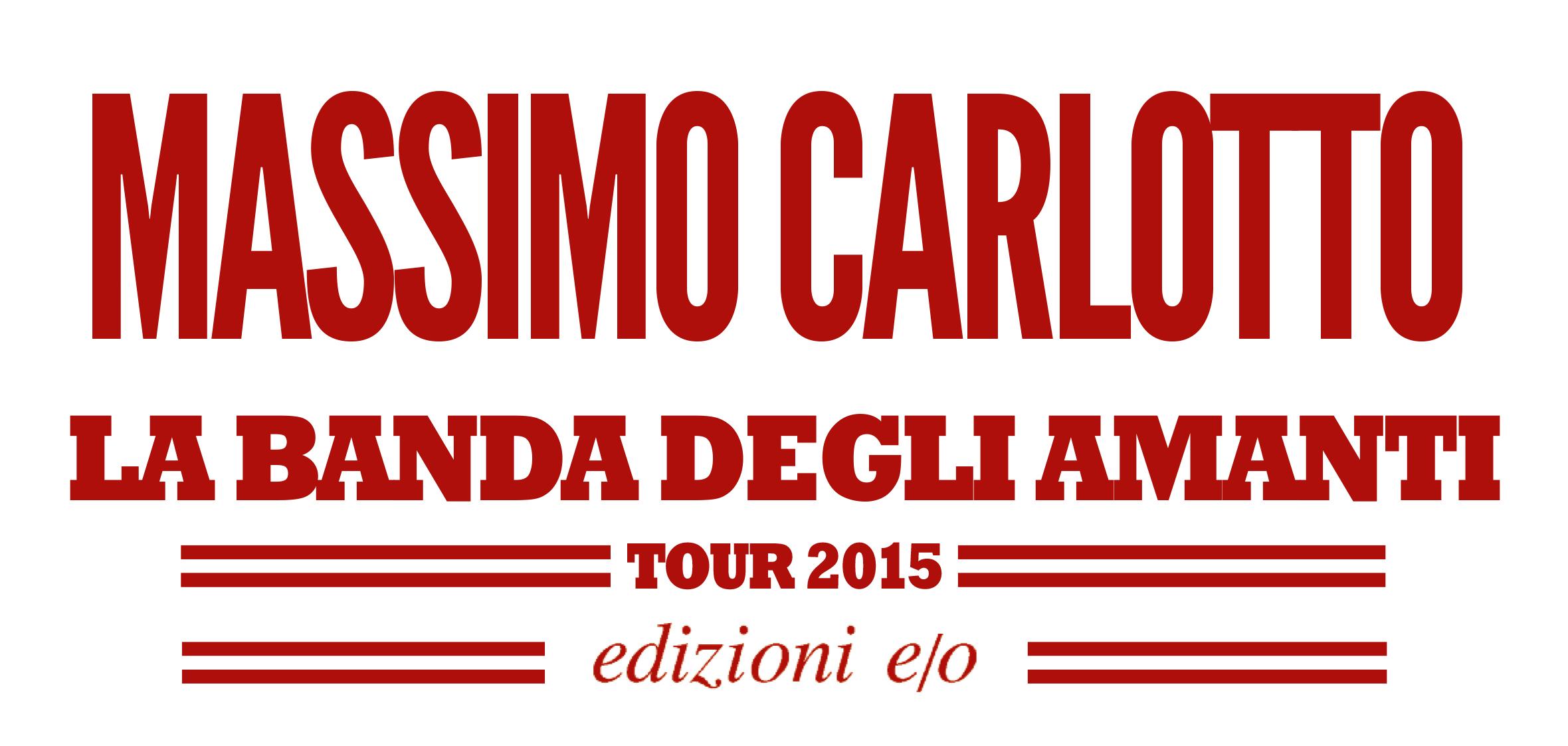 Tour Carlotto Banda degli amanti