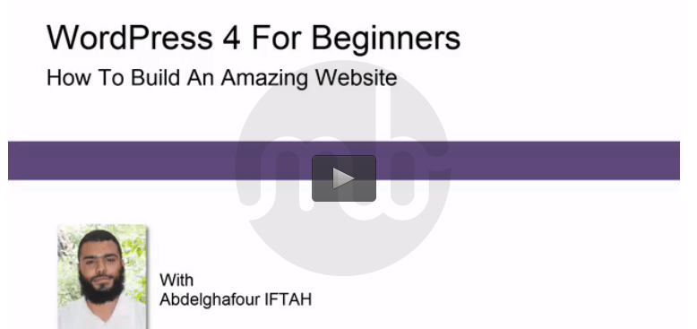 WordPress 4 For Beginners Tutorial: How To Build An Amazing Site(Free Download)