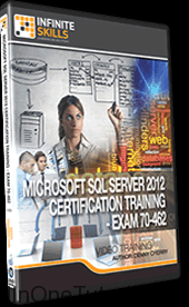 Microsoft SQL Server 2012 Certification Training (Infiniteskills) Free Download
