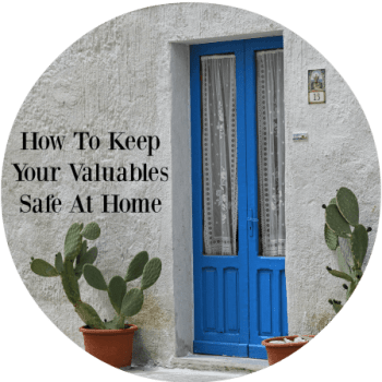 keep valuables safe at home