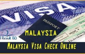 Malaysia Visa Check Status Online By Passport Number
