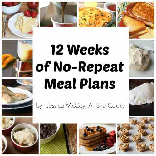 12 Weeks of No-Repeat Meal Plans