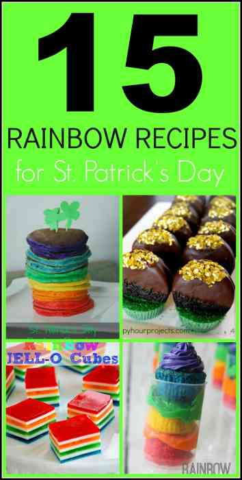15 Rainbow Recipes for your next St. Patrick's Day or Rainbow Party!