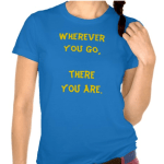 wherever-you-go-tshirt