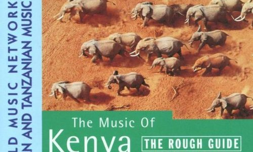 The Rough Guide to The Music of Kenya and Tanzania