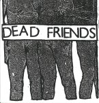 Dead Friends CD