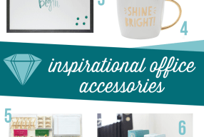 10 Empowering Office Accessories to Keep You Inspired