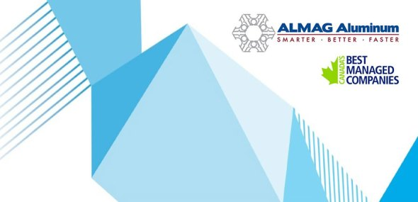 ALMAG Aluminum Requalifies as one of Canada's Best Managed Companies