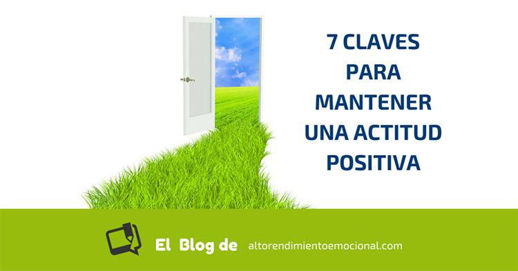 7 claves para tener una actitud más positiva
