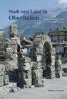 Andrea Büsing-Kolbe, Hermann Büsing: Stadt und Land in Oberitalien. Die Po- Ebene in römischer Zeit.