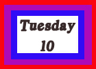 tuesday 10