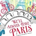 "Book Review: ""We'll Always Have Paris"" by Jennifer Coburn"