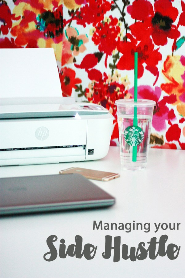 Managing Your Side Hustle // HP Deskjet 3752 // #CreateWithHP #CollectiveBias #AD