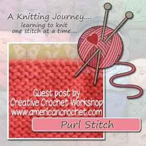 Guest Post ~ A Knitting Journey | American Crochet