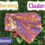 Bursting Clusters Blanket