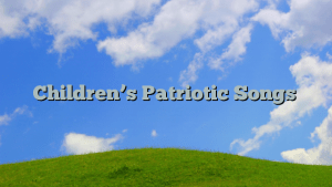 Children's Patriotic Songs