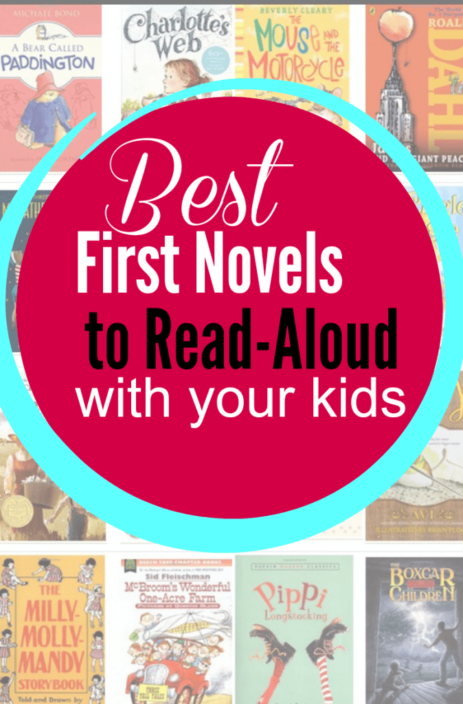 My Favorite First Novels to Read-Aloud with Kids - Read-Aloud Revival with Sarah Mackenzie