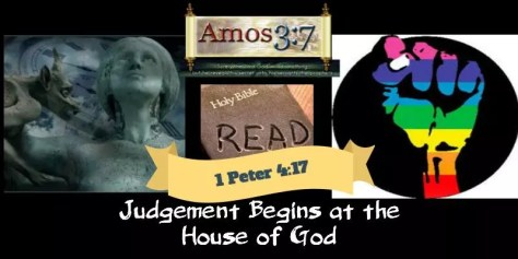 1 Peter 4 17 Judgement Begins at the House of God