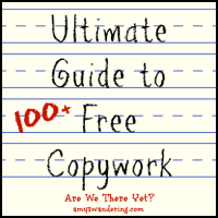 The Ultimate Guide to Free Copywork