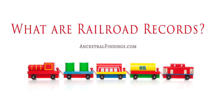 What are Railroad Records?