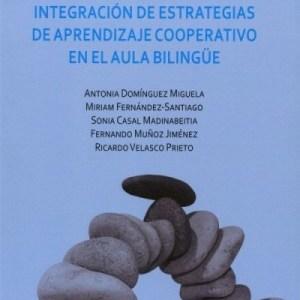 Integración de estrategias de aprendizaje cooperativo en el aula bilingüe