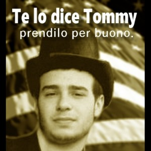 te lo dice Tommy