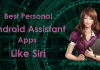 Best Virtual personal Android Assistant Apps