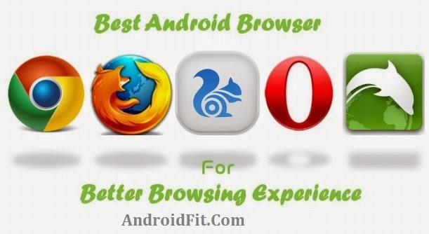 Best Android Browsers App - 8 top ways to surf