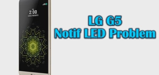 How to Solve LG G5 LED Notifications Issues