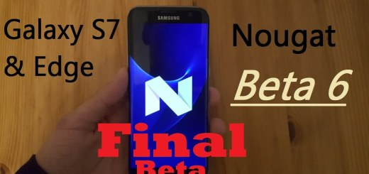 How to Install Android 7.0 Nougat Beta 6 Final ROM on Galaxy S7 Edge