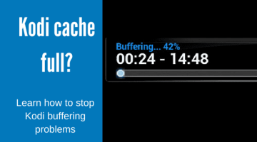 Is your Kodi cache full?