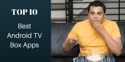 Best Android TV Box apps for your streaming device
