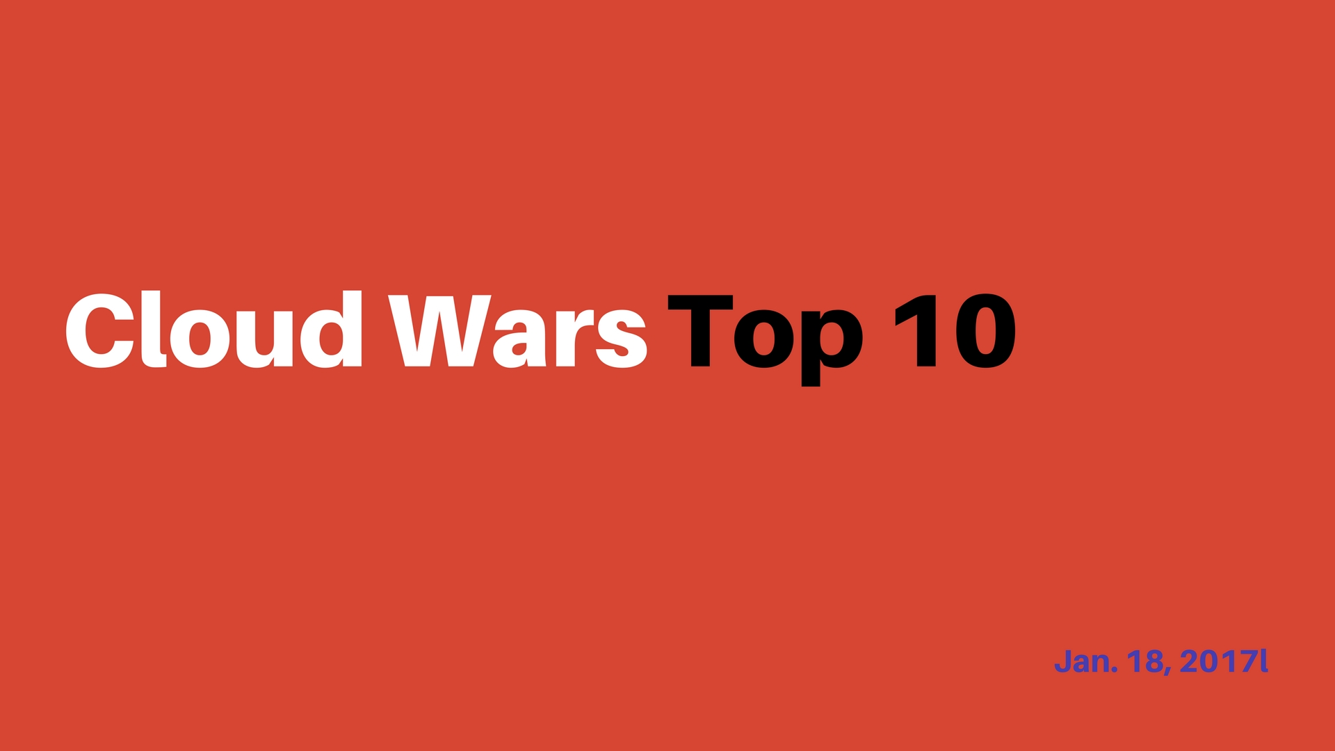 Cloud Wars Top 10: What Enterprise Needs To Know This Week