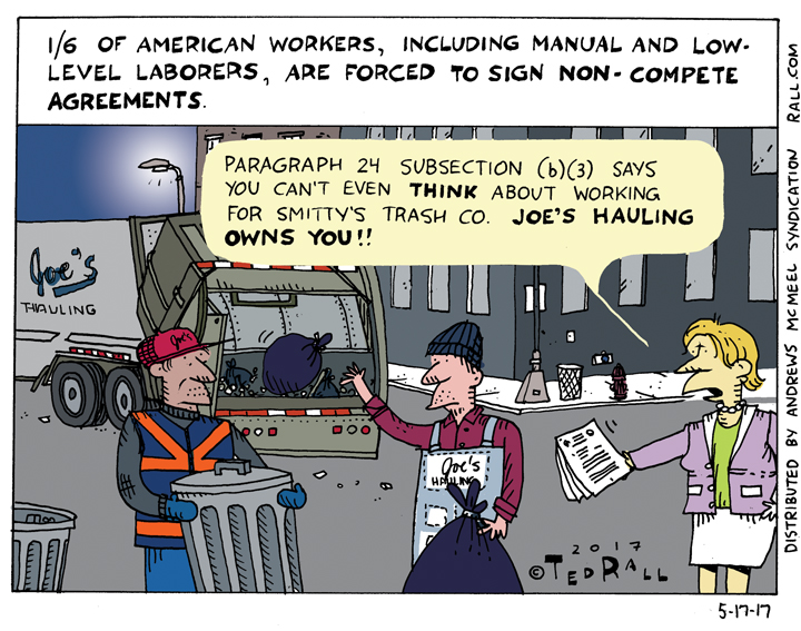 Ted Rall: Manual Workers and Non-Competes [cartoon]