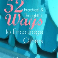 52 Practical and Thoughtful Ways to Encourage Others