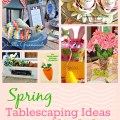 Spring Tablescaping Ideas :: Project Inspired Features 3-31 :: AnExtraordinaryDay.net