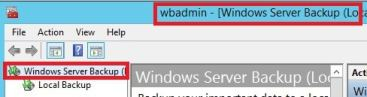Windows Server Backup WBADMIN