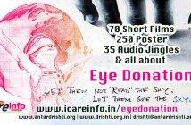 Eye Donation Short Film, Poster, Audio Jingles