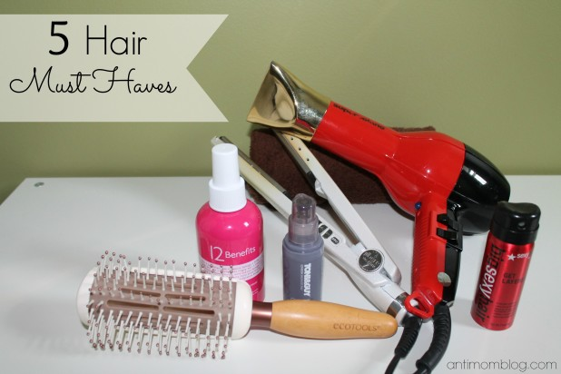 5 Hair Must Haves
