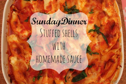 {Sunday Dinner} Stuffed Shells with Homemade Sauce